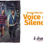 Sinopsis dan Review film voice of silence