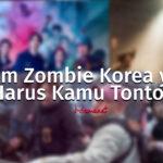 daftar film zombi korea