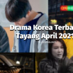 drama korea april 2021