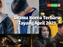 drama korea april 2021