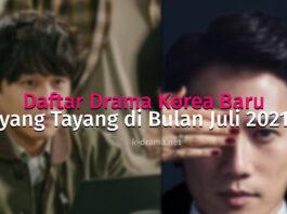 Daftar drama korea baru juli 2021