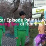 Episode lee kwang soo running man paling lucu