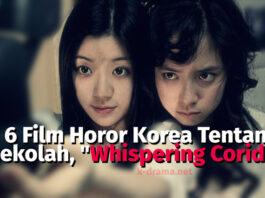 6 Film Horor Korea Tentang Sekolah