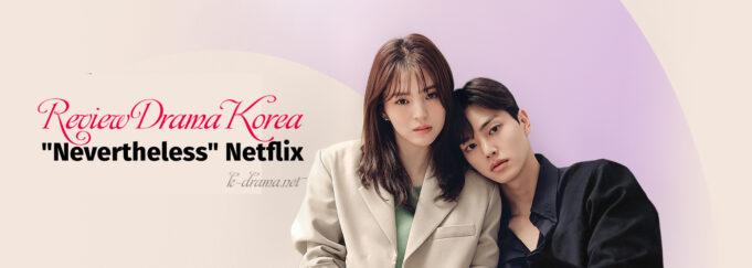 review drama nevertheless